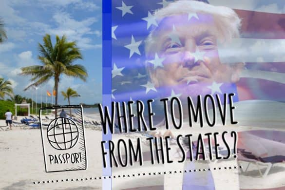 Where to move from the States when Trump is a president