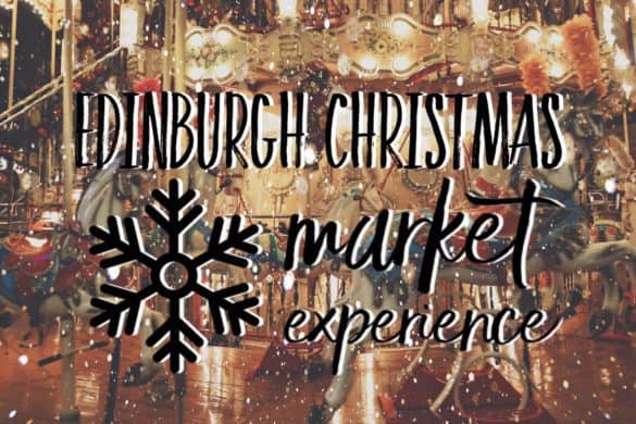 Visiting Edinburgh Christmas Market