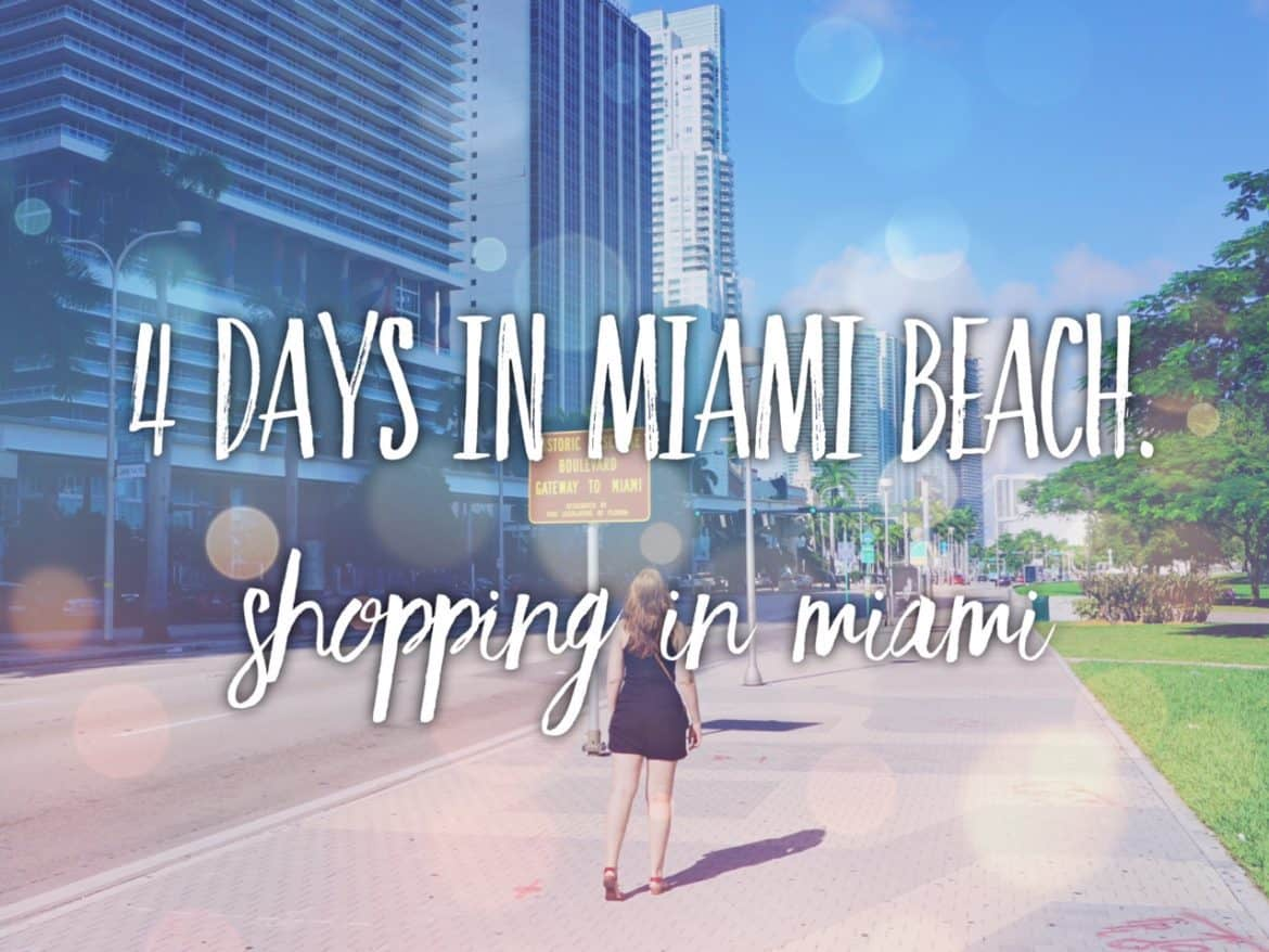 4 days in Miami Beach: things to do. Shopping in Miami: Sawgrass Mills