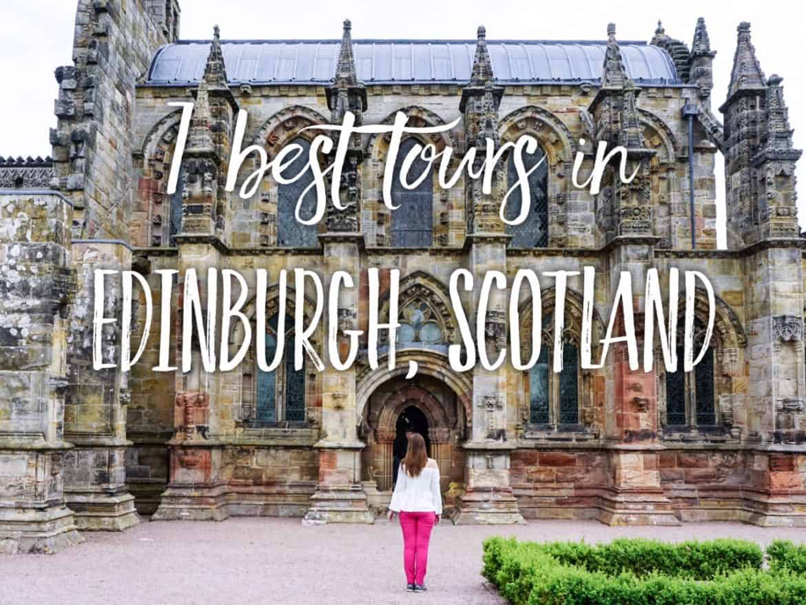 best Edinburgh tours - best tours in Edinburgh, Scotland