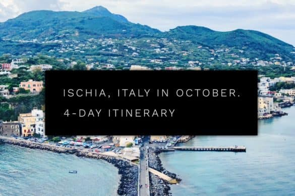 Ischia in October. 4 day itinerary in Ischia, Italy
