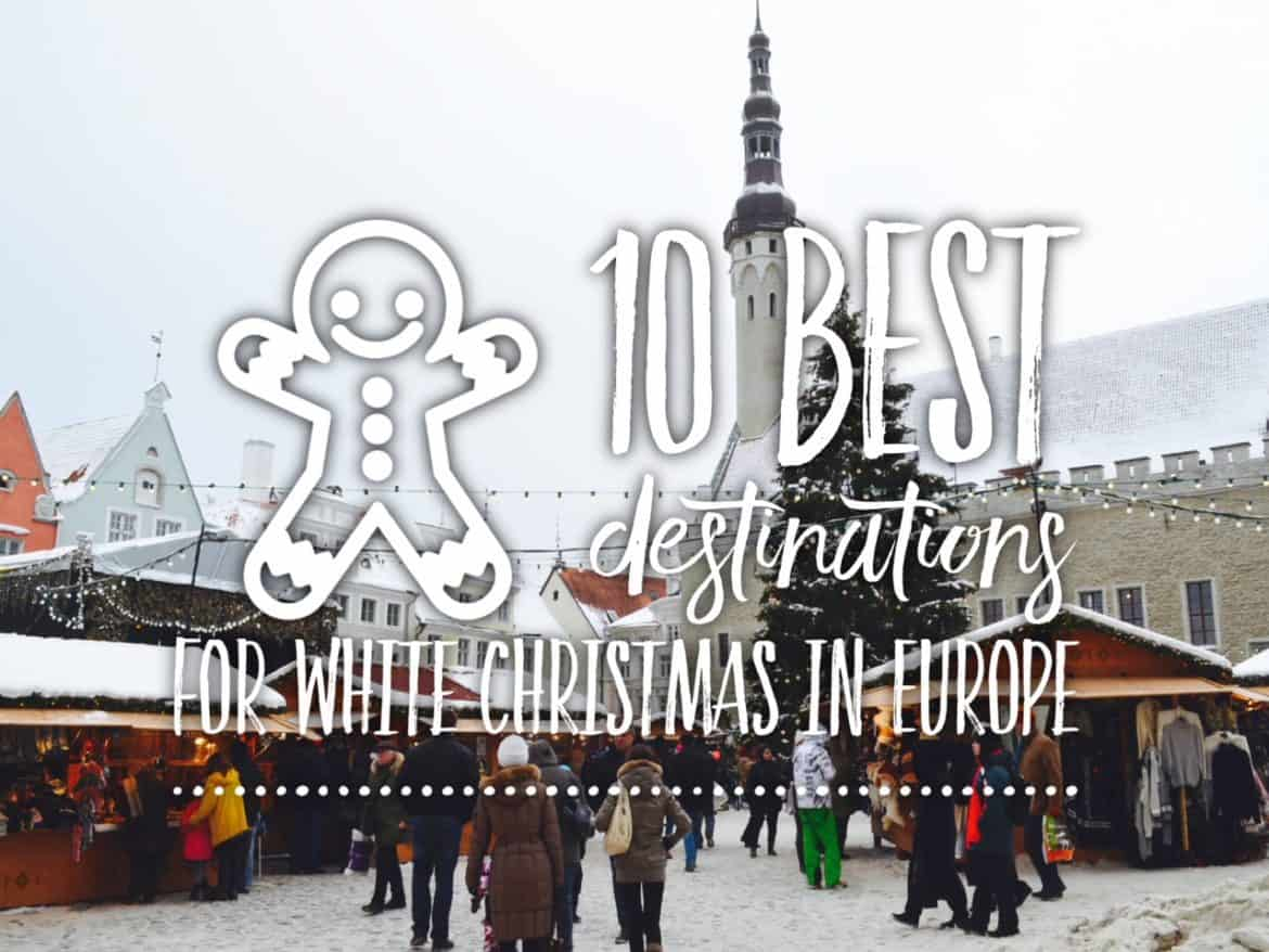 Christmas In Europe.10 Best Destinations For White Christmas In Europe Tripsget