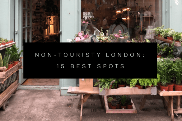 Non-touristy London: 15 best off the beaten path spots in London